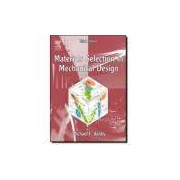 MATERIALS SELECTION IN MECHANICAL DESIGN - 3RD ED