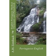 English-Portuguese Medical Dictionary and Phrasebook: Portuguese-English, Paperback/A. H. Zemback
