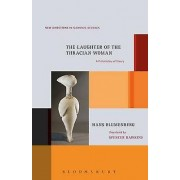 The Laughter of the Thracian Woman by Hans Blumenberg & Spencer Haw...