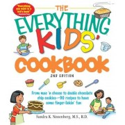 The Everything Kids' Cookbook: From Mac 'n Cheese to Double Chocolate Chip Cookies--90 Recipes to Have Some Finger-Lickin' Fun, Paperback