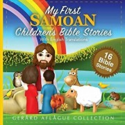 My First Samoan Children's Bible Stories with English Translations, Paperback/Mary Aflague