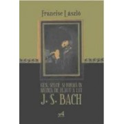 Gen Specie Si Forma In Muzica De Flaut A Lui J.S. Bach - Francisc Laszlo