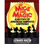 Of Mice and Magic: A History of American Animated Cartoons, Paperback