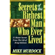 Secrets of the Richest Man Who Ever Lived, Paperback/Mike Murdock