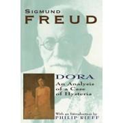 Dora: An Analysis of a Case of Hysteria, Paperback/Sigmund Freud