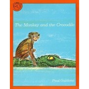 The Monkey and the Crocodile: A Jataka Tale from India, Paperback/Paul Galdone