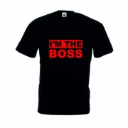 Tricou imprimat I m the boss