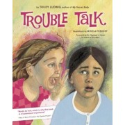 Trouble Talk, Hardcover