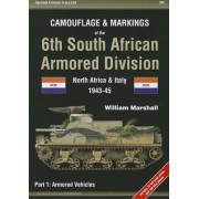 Camouflage & Markings of the 6th South African Armored Division: North Africa & Italy 1943-45: Part 1: Armored Vehicles