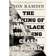 Making of the Black Working Class in Britain (Ramdin Ron)(Paperback) (9781786630650)