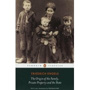 The Origin of the Family, Private Property and the State, Paperback/Friedrich Engels