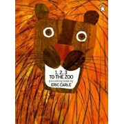 1, 2, 3 to the Zoo Trade Book, Paperback/Eric Carle