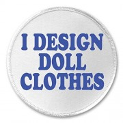 "A&T Designs I Design Doll Clothes 3"" Sew On Patch - Sewing"