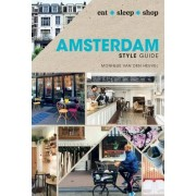 Amsterdam Style Guide: Eat Sleep Shop