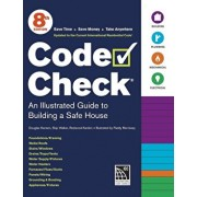 Code Check: An Illustrated Guide to Building a Safe House, Paperback/Redwood Kardon