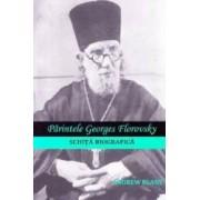 Parintele Georges Florovsky schita biografica - Andrew Blane