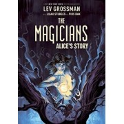 The Magicians Original Graphic Novel: Alice's Story, Hardcover/Lev Grossman