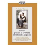 Sfaturi pentru o crestere sanatoasa a copiilor/Thermos Vasile