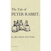 The Tale of Peter Rabbit: The Original 1901 Edition, Hardcover/Beatrix Potter