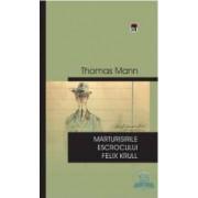 Marturisirile Escrocului Felix Krull - Cl - Thomas Mann