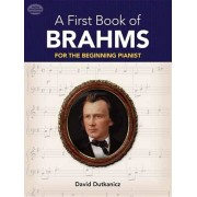 A First Book of Brahms: 26 Arrangements for the Beginning Pianist, Paperback