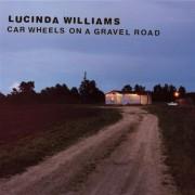 Lucinda Williams - Car Wheels on a Gravel Road - Preis vom 11.08.2020 04:46:55 h