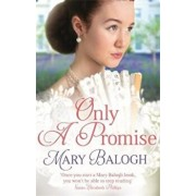 Only a Promise, Paperback/Mary Balogh