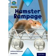 Project X Origins: White Book Band, Oxford Level 10: Journeys: Hamster Rampage, Paperback/Anthony McGowan