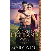 Wicked Highland Ways/Mary Wine