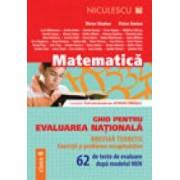 Matematica. Ghid pentru Evaluarea Nationala. Clasa a VIII-a. 62 de teste de evaluare dupa modelul MEN