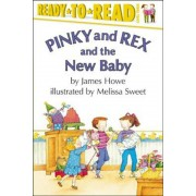 Pinky and Rex and the New Baby, Paperback