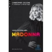 Viata cu sora mea Madonna - Christopher Ciccone