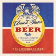 Blackstone Audio 9781504736190 The United States of Beer Audio Book, 10 Unit