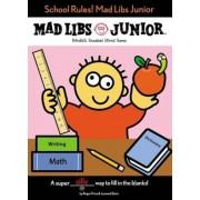 School Rules! Mad Libs Junior, Paperback