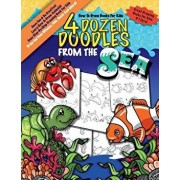 How to Draw Books for Kids; 4 Dozen Doodles from the Sea: Learn Step by Step How to Draw Animals; Drawing Book for Kids 9-12; Cartoon Drawing Books fo, Paperback/Monkey &. Bean Book Company