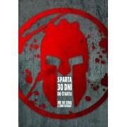Sparta – 30 dní do štartu(De Sena, John Durant Joe)