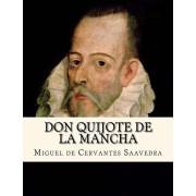 Don Quijote de la Mancha (Spanish Edition) (Worldwide Classics), Paperback/Miguel De Cervantes Saavedra
