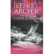 O duzina de tertipuri ed.2016 - Jeffrey Archer