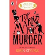 Top Marks For Murder by Robin Stevens