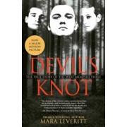 Devil's Knot: The True Story of the West Memphis Three, Paperback/Mara Leveritt