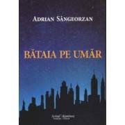 Bataia Pe Umar - Adrian Sangeorzan