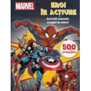 Marvel - Eroi in actiune. Activitati amuzante si pagini de colorat