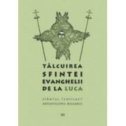Talcuirea Sfintei Evanghelii de la Luca