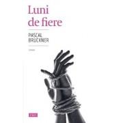 Luni de fiere/Pascal Bruckner
