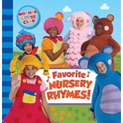 Mother Goose Club: Favorite Nursery Rhymes, Hardcover/Media Lab Books