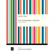 Universal Edition James Rae: Two Antipodean Sketches