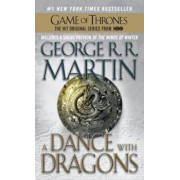A Dance with Dragons: A Song of Ice and Fire: Book Five, Paperback/George R. R. Martin