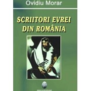 Scriitori evrei din Romania/Ovidiu Morar
