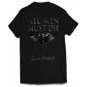 Tricou - Game of Thrones - All Men Must Die