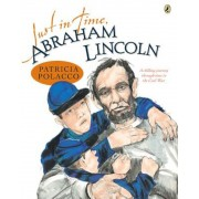 Just in Time, Abraham Lincoln, Paperback